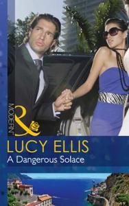 A dangerous solace (ebok) av Lucy Ellis