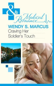 Craving Her Soldier's Touch (ebok) av Wendy S