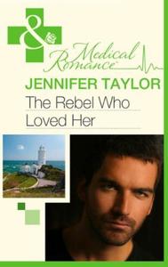 The rebel who loved her (ebok) av Jennifer Ta