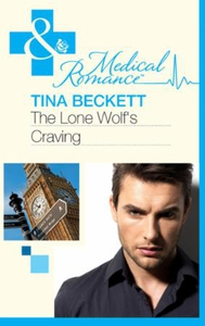 The Lone Wolf's Craving (ebok) av Tina Becket