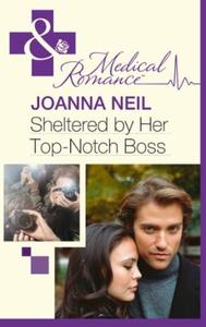 Sheltered by Her Top-Notch Boss (ebok) av Joa