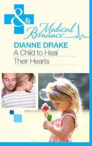 A Child to Heal Their Hearts (ebok) av Dianne