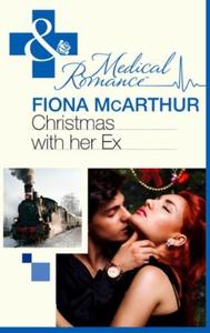 Christmas with Her Ex (ebok) av Fiona McArthu