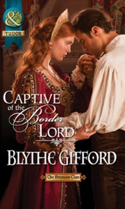 Captive of the border lord (ebok) av Blythe G