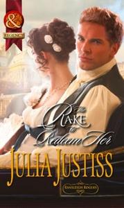 The Rake to Redeem Her (ebok) av Julia Justis