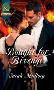 Bought for revenge (ebok) av Sarah Mallory