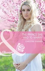 The Prince She Had to Marry (ebok) av Christi