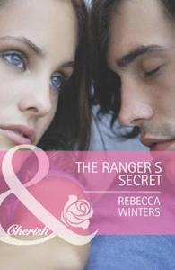The ranger's secret (ebok) av Rebecca Winters