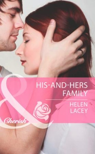 His-and-hers family (ebok) av Helen Lacey