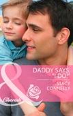 Daddy Says, ''I Do!''