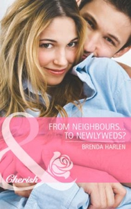 From Neighbors...to Newlyweds? (ebok) av Bren