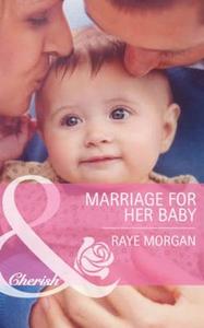 Marriage for her baby (ebok) av Raye Morgan
