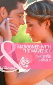 Marooned with the Maverick (ebok) av Christin