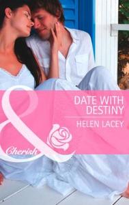 Date with destiny (ebok) av Helen Lacey