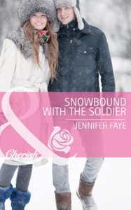 Snowbound with the Soldier (ebok) av Jennifer