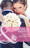 Marrying dr maverick