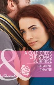 A cold creek christmas surprise (ebok) av Rae