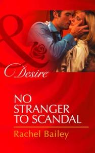 No stranger to scandal (ebok) av Rachel Baile