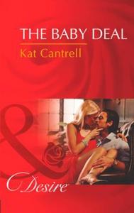 The Baby Deal (ebok) av Kat Cantrell
