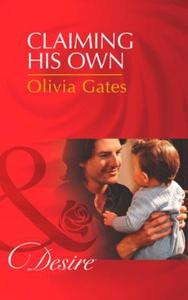 Claiming his own (ebok) av Olivia Gates