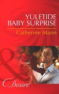 Yuletide baby surprise (ebok) av Catherine Ma