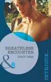 Breathless encounter