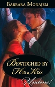 Bewitched by his kiss