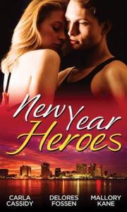 New year heroes (ebok) av Carla Cassidy, Delo