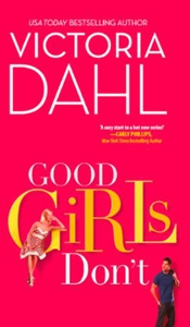 Good Girls Don't (ebok) av Victoria Dahl