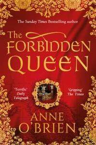 The Forbidden Queen (ebok) av Anne O'Brien