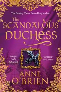 The Scandalous Duchess (ebok) av Anne O'Brien