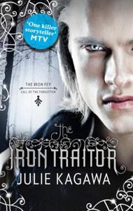 The Iron Traitor (ebok) av Julie Kagawa