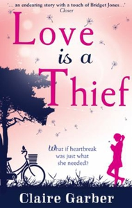 Love Is A Thief (ebok) av Claire Garber