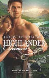 Highlander claimed (ebok) av Juliette Miller