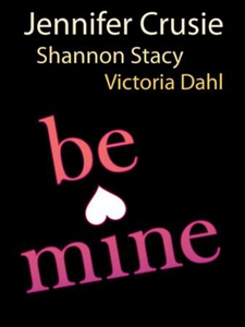 Be Mine (ebok) av Jennifer Crusie, Victoria D