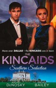 The kincaids: southern seduction (ebok) av Ka