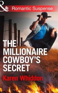The Millionaire Cowboy's Secret (ebok) av Kar