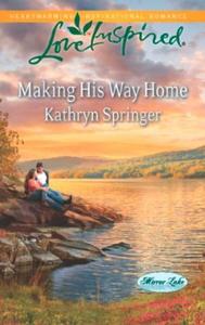 Making His Way Home (ebok) av Kathryn Springe