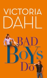 Bad Boys Do (ebok) av Victoria Dahl
