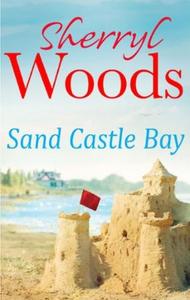 Sand Castle Bay (ebok) av Sherryl Woods