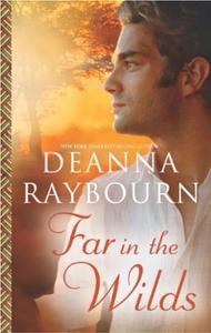 Far in the Wilds (ebok) av Deanna Raybourn