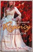 Innocent in the regency ballroom