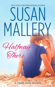 Halfway there (ebok) av Susan Mallery