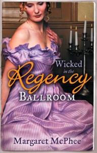 Wicked in the regency ballroom (ebok) av Marg