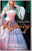 Cinderella in the regency ballroom