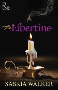 The libertine (ebok) av Saskia Walker