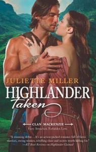 Highlander taken (ebok) av Juliette Miller