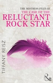 The mistress files: the case of the reluctant rock star