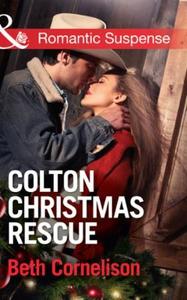 Colton christmas rescue (ebok) av Beth Cornel