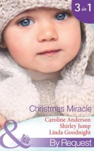 Christmas miracle (ebok) av Caroline Anderson